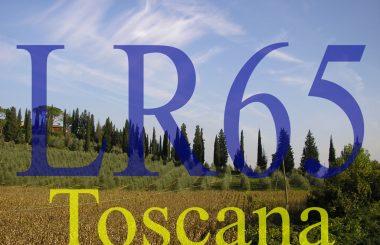 LEGGE REGIONALE TOSCANA 65/2014